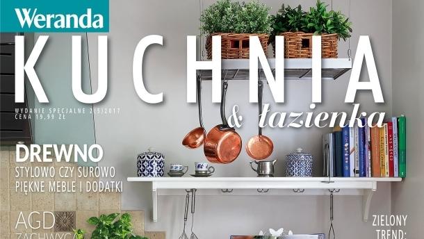 Kuchnia I łazienka Wydanie Specjalne Magazynu Weranda