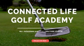 GOLF I NOWE TECHNOLOGIE – CONNECTED LIFE GOLF ACADEMY Biuro prasowe